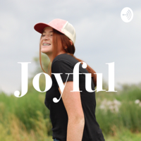 Joyful podcast