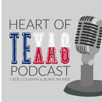 Heart of Texas Podcast podcast
