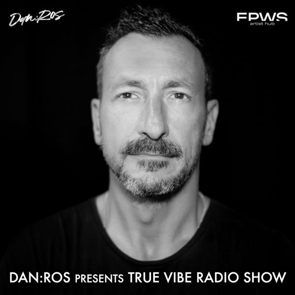 DAN : ROS Presents True Vibe Radio Show