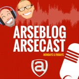 Arsecast Extra Episode 334 - 17.02.2020 podcast episode