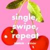 Single, Swipe, Repeat artwork