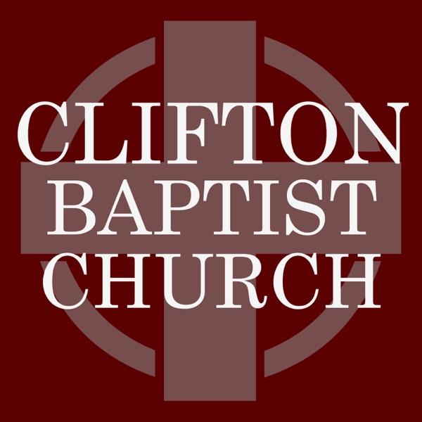 Clifton Baptist Church Podcast