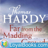 Far From the Madding Crowd by Thomas Hardy podcast