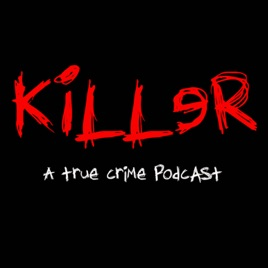 Killer: Case 021 - The Delphi Murders on Apple Podcasts