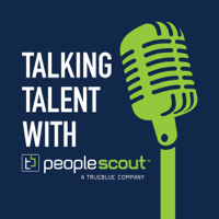 Talking Talent with PeopleScout podcast