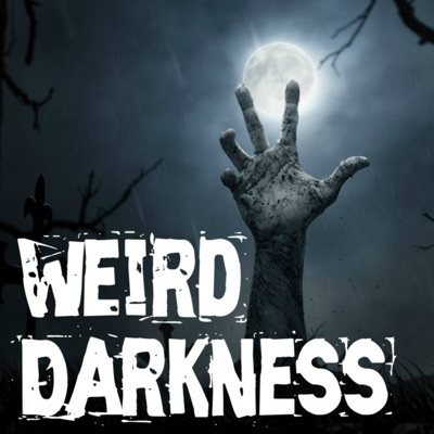 Weird Darkness: Stories of the Paranormal, Supernatural, Legends, Lore, Mysterious, Macabre, Unsolved:Darren Marlar