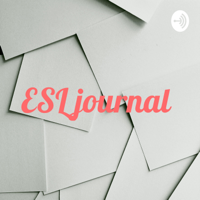 ESL journal podcast