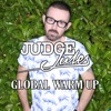 JUDGE JULES PRESENTS THE GLOBAL WARM UP artwork