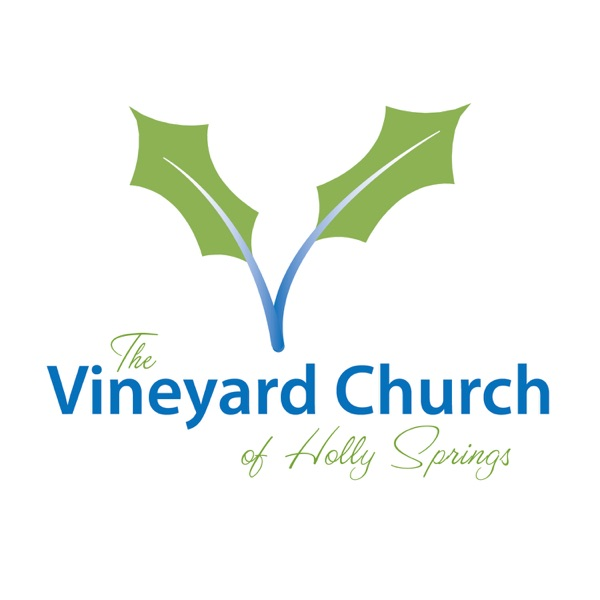 Sermons - Vineyard Church of Holly Springs