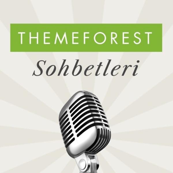 Themeforest Sohbetleri