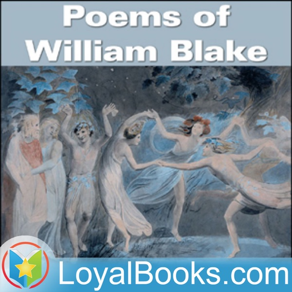 Poems Of William Blake By William Blake Podcast Podtail