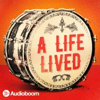 A Life Lived podcast