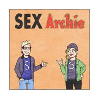 SEX ARCHIE podcast