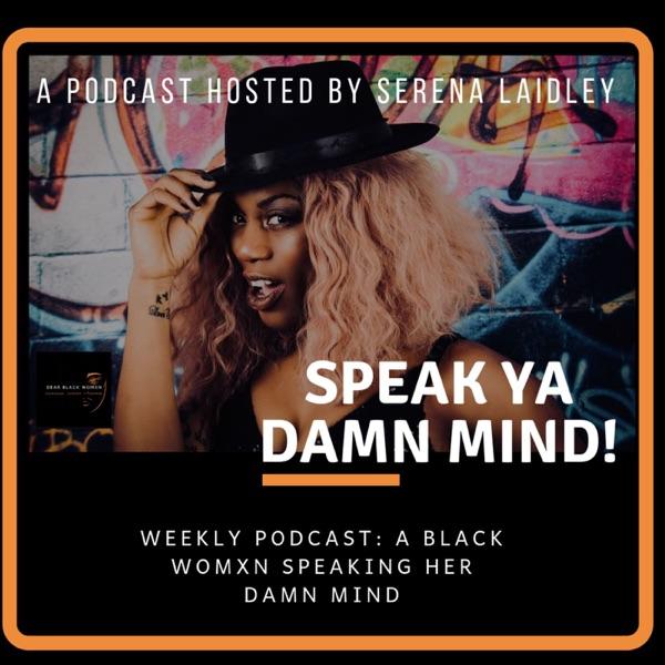 Dear Black Womxn Podcast