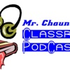 Mr. Chauncey's Class Podcasts artwork