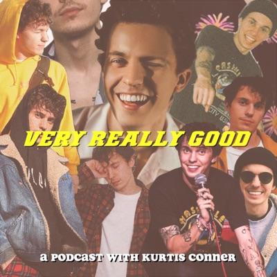 Very Really Good:Kurtis Conner