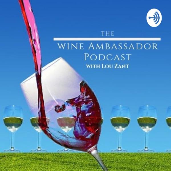 The Wine Ambassador Podcast