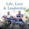 Life, Love & Leadership with Dr. James & Marissa Q. Paine artwork