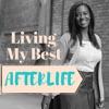 Living My Best Afterlife artwork