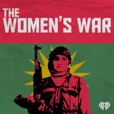 The Women's War: A Utopia in Syria?