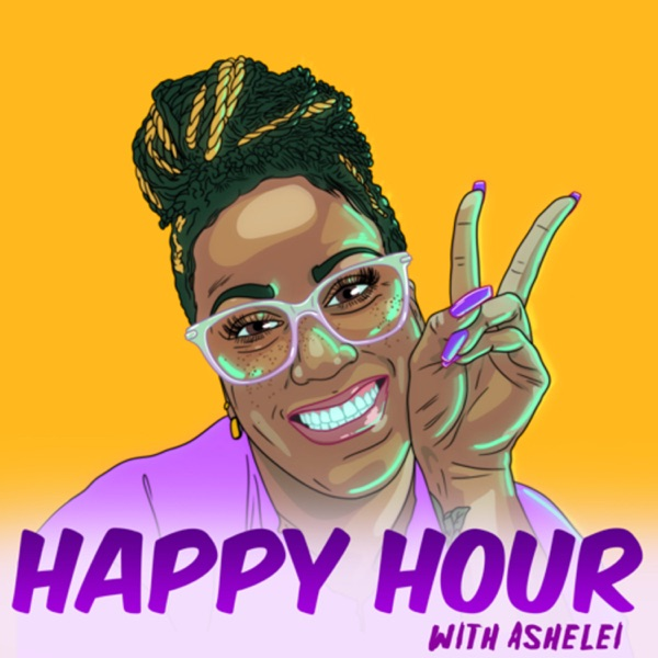 Happy Hour with Ashelei