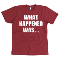 What Happened Was... podcast