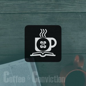 Coffee and Conviction