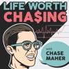 Life Worth Chasing artwork