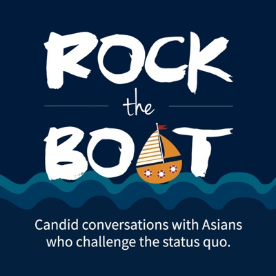 Rock the Boat | Asian American Podcast