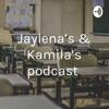 Jaylena's & Kamila's podcast  artwork