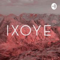 IXOYE podcast