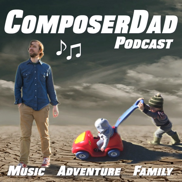 ComposerDad: Music and Adventure Stories for Families