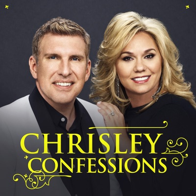 Chrisley Confessions:Todd and Julie Chrisley