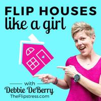 Flip Houses Like a Girl podcast