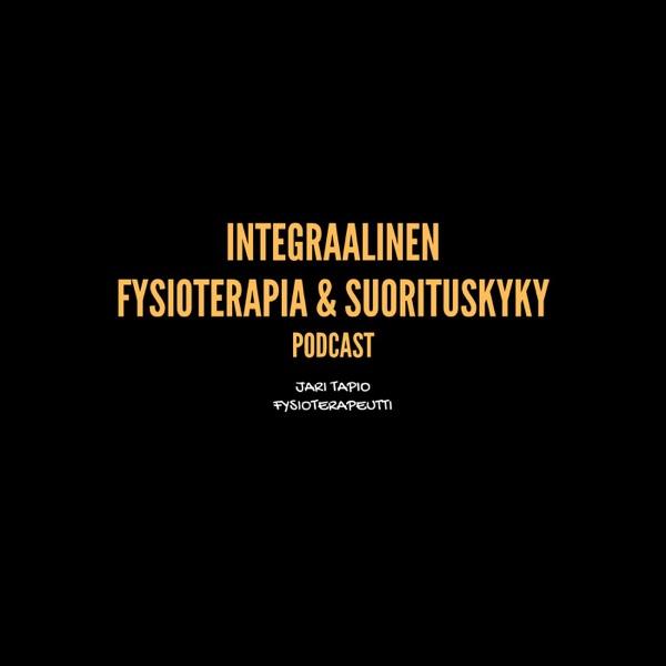 Integraalinen Fysioterapia & Suorituskyky Podcast