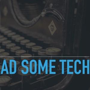 Ad Some Tech