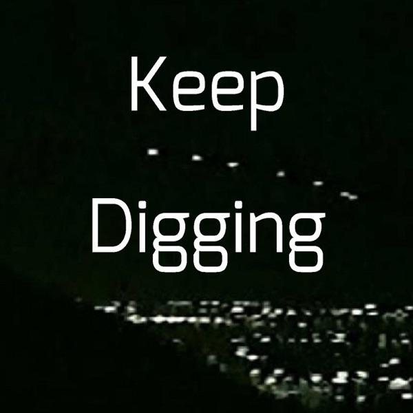 Keep Digging