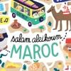 Salam Aleikoum Maroc