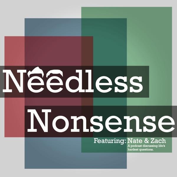 Needless Nonsense
