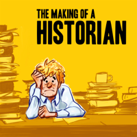Making of a Historian podcast