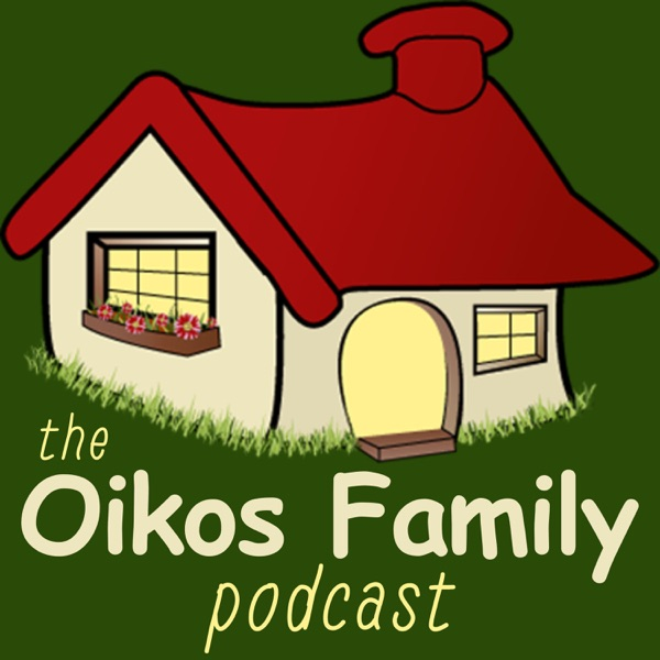 The Oikos Family Podcast
