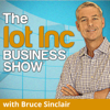 The Internet of Things (IoT) Show with Bruce Sinclair - Bruce Sinclair: www.iot-inc.com