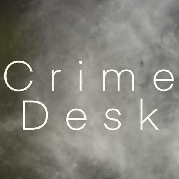 Crime Desk