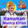 Hanuman Mantras and Kirtans
