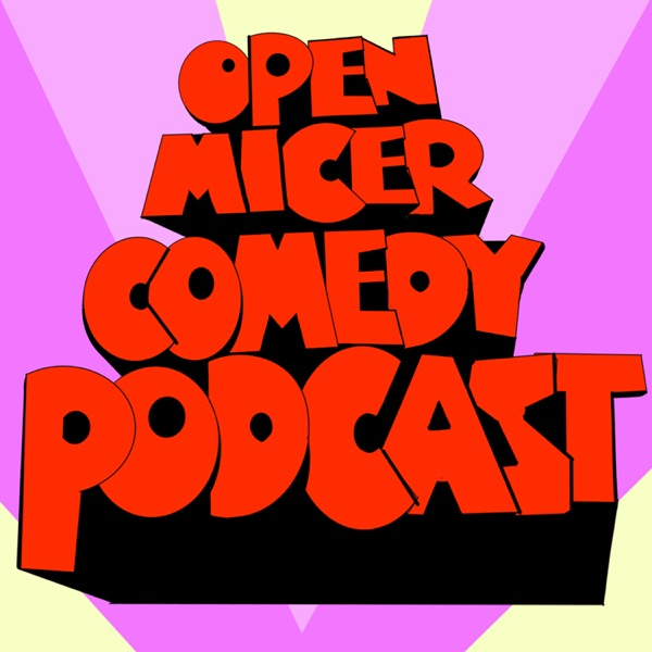 Open Micer Comedy Podcast