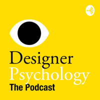 Designer Psychology podcast