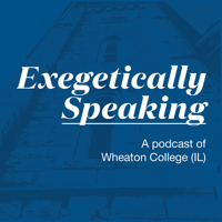 Exegetically Speaking podcast