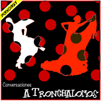 Conversaciones... A Tronchalomos podcast