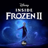 Inside Frozen 2 - Disney/ABC