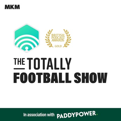 The Totally Football Show with James Richardson:Muddy Knees Media